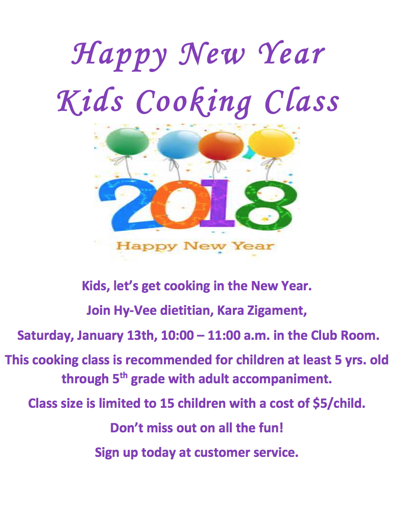 Happy New Year 2018 - HyVee Kid\'s Cooking Class - Muscatine ...